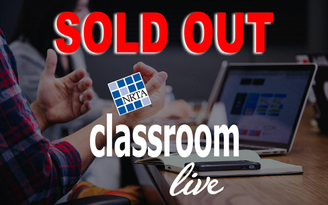NRTA's Classroom LIVE training series sold out